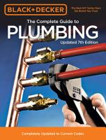 Black   Decker The Complete Guide to Plumbing Updated 7th Edition PDF