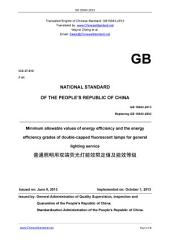 GB 19043-2013: Translated English of Chinese Standard. GB19043-2013.: Minimum allowable values of energy efficiency and the energy efficiency grades of double-capped fluorescent lamps for general lighting service.
