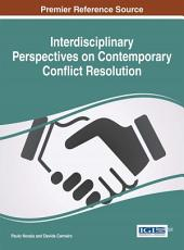 Interdisciplinary Perspectives on Contemporary Conflict Resolution PDF