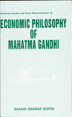 Economic Philosophy Of Mahatma Gandhi