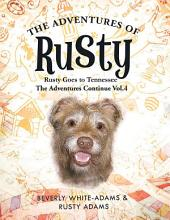 The Adventures of Rusty: Rusty Goes to Tennessee The Adventures Continue, Volume 4