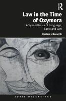 Law in the Time of Oxymora PDF