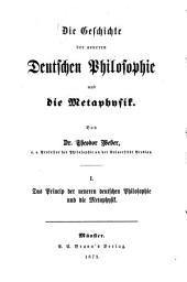 Die Geschichte der neueren deutschen Philosophie und die Metaphysik: I