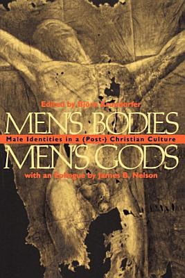 Men s Bodies  Men s Gods