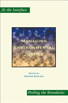 Managing Environmental Justice
