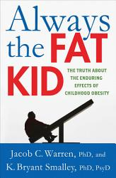 Always The Fat Kid Book PDF