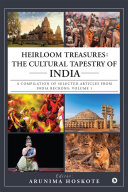 Heirloom Treasures: The Cultural Tapestry of India