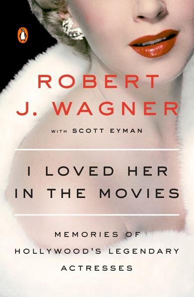 Download I Loved Her in the Movies Book