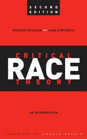 Critical Race Theory: An Introduction, Second Edition