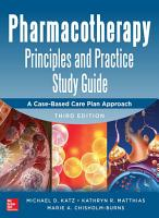 Pharmacotherapy Principles and Practice Study Guide 3 E PDF