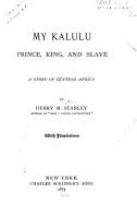 My Kalulu  Prince  King  and Slave PDF