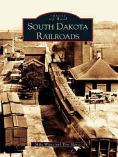 South Dakota Railroads