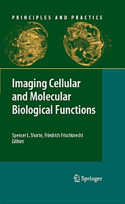 Imaging Cellular and Molecular Biological Functions PDF