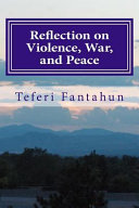 Reflection on Violence War and Peace