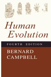 Human Evolution: An Introduction to Mans Adaptations