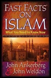 Fast Facts® on Islam: What You Need to Know Now