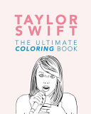 Ultimate Taylor Swift Coloring Book PDF