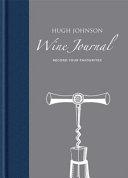 Hugh Johnson s Wine Journal