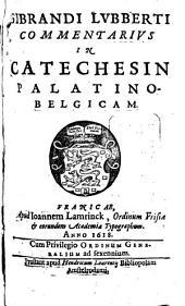 Commentarius in catechesin palatino-belgicam