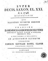 Super Decis. Saxon. El. XXI d. a. 1746 dissertatio