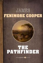 The Pathfinder: Leatherstocking Tales