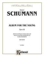 Album for the Young, Op. 68: Piano Collection