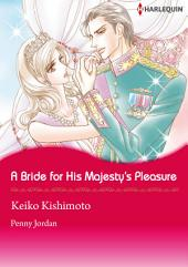 A Bride for His Majesty's Pleasure: Harlequin Comics