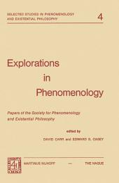 Explorations in Phenomenology: Papers of the Society for Phenomenology and Existential Philosophy