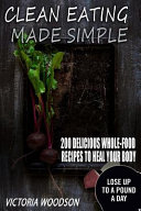 Clean Eating Made Simple