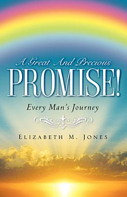 A Great and Precious Promise