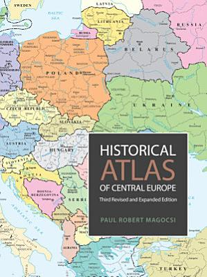 Historical Atlas of Central Europe PDF