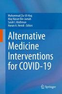 Alternative Medicine Interventions for COVID-19