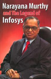Narayana Murthy and the Legend of Infosys