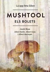 Mushtool, Els Bolets: La app feta llibre