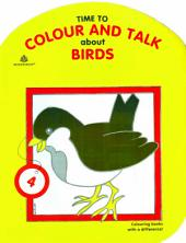Time to Colour and Talk About Birds – 4