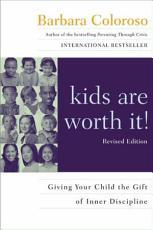 kids are worth it  Revised Edition PDF