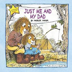 Just Me And My Dad Little Critter  Book PDF