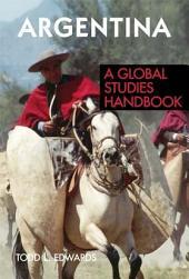 Argentina: A Global Studies Handbook
