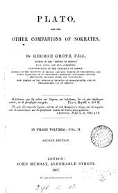 Plato, and the Other Companions of Sokrates: Volume 2