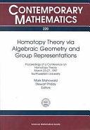 Homotopy Theory Via Algebraic Geometry and Group Representations
