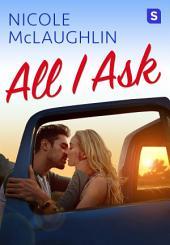 All I Ask: A Man Enough Romance
