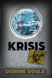 Krisis: After the Cure Book 3