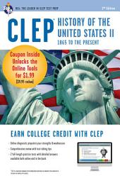 CLEP History of the U.S. II w/ Online Practice Exams