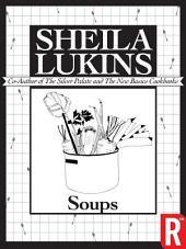 Soups (Sheila Lukins Short eCookbooks)