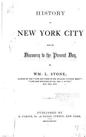 History of New York City: From the Discovery to the Present Day