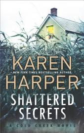 Shattered Secrets: A thrilling romantic suspense novel