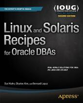 Linux and Solaris Recipes for Oracle DBAs: Edition 2
