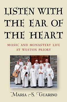 Listen with the Ear of the Heart PDF