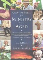 Creative Ideas for Ministry with the Aged PDF