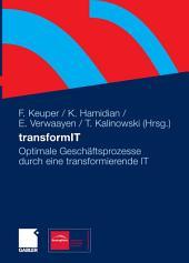 transformIT: Optimale Geschäftsprozesse durch eine transformierende IT